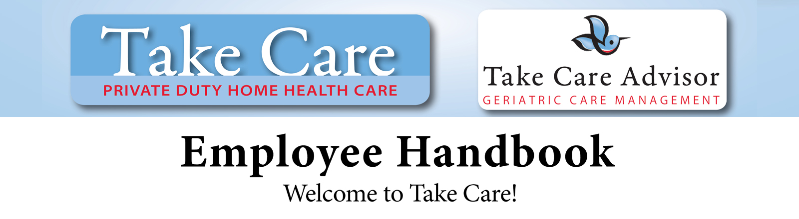Employee Handbook Take Care Home Health Private Duty